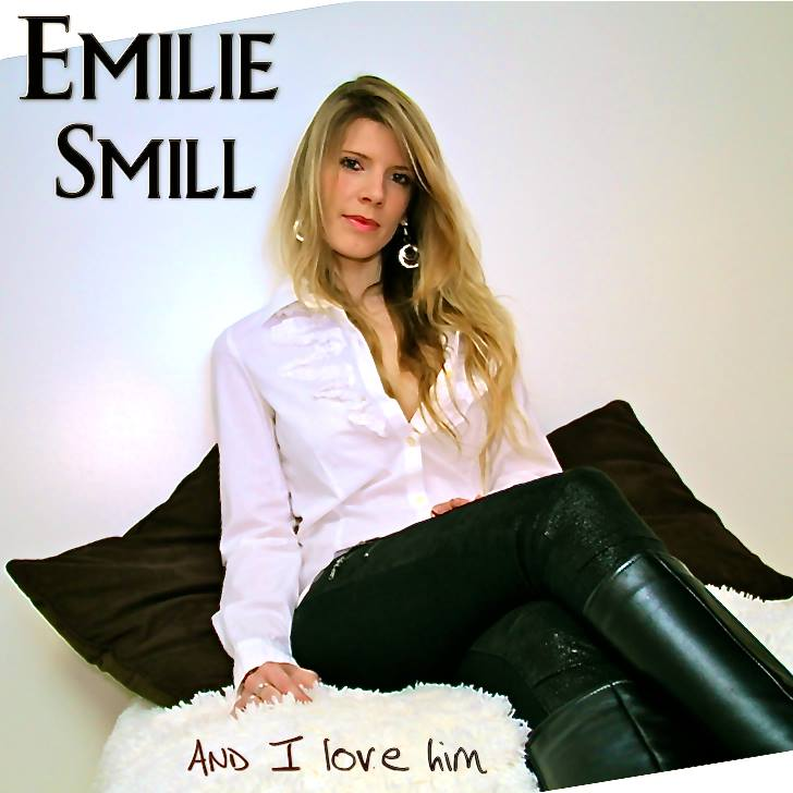 "Emilie Smill ""And I love him"""